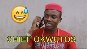 Video: CHIEF OKWUTOS (COMEDY SKIT) | Latest 2018 Nigerian Comedy